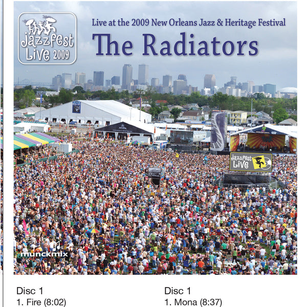 The Radiators - Live at 2009 New Orleans Jazz & Heritage Festival
