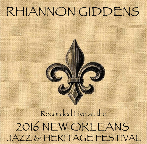 Rhiannon Giddens - Live at 2016 New Orleans Jazz & Heritage Festival