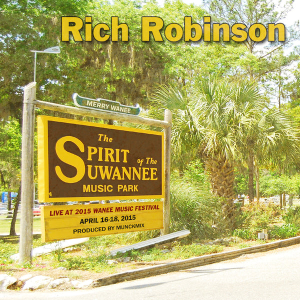 Rich Robinson - Live at 2015 Wanee Music Festival