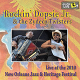 Rockin' Dopsie Jr. & the Zydeco Twisters - Live at 2010 New Orleans Jazz & Heritage Festival