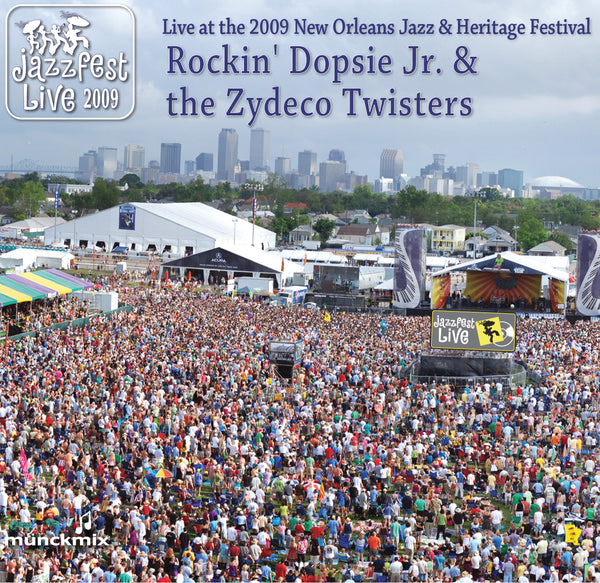 Rockin' Dopsie Jr. & the Zydeco Twisters - Live at 2009 New Orleans Jazz & Heritage Festival