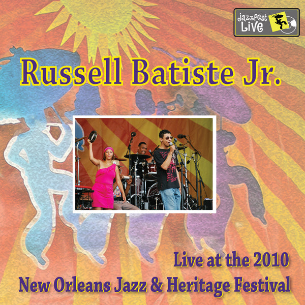 Russell Batiste & Friends feat. Jason Neville - Live at 2010 New Orleans Jazz & Heritage Festival