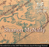 Shannon McNally - Live at 2007 New Orleans Jazz & Heritage Festival
