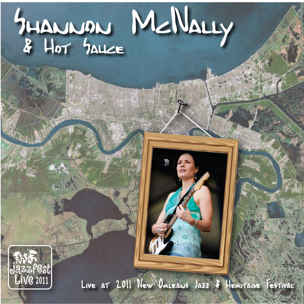 Shannon McNally - Live at 2011 New Orleans Jazz & Heritage Festival