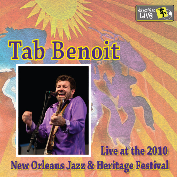 Tab Benoit - Live at 2010 New Orleans Jazz & Heritage Festival