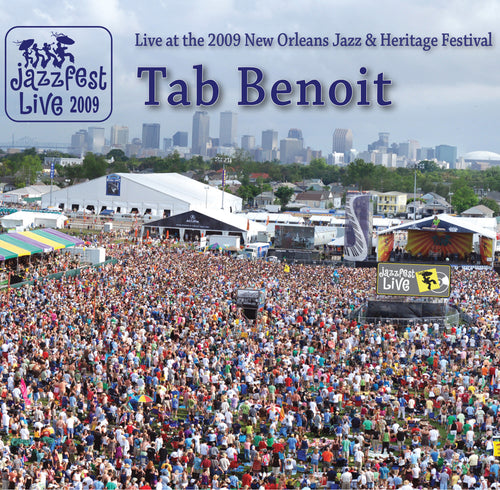 Tab Benoit - Live at 2009 New Orleans Jazz & Heritage Festival