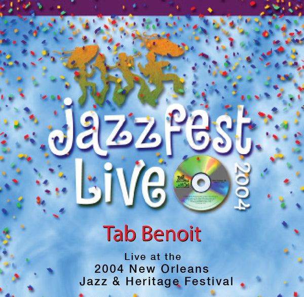 Tab Benoit - Live at 2004 New Orleans Jazz & Heritage Festival