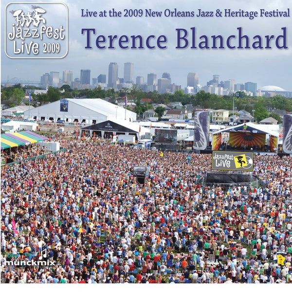Terence Blanchard - Live at 2009 New Orleans Jazz & Heritage Festival