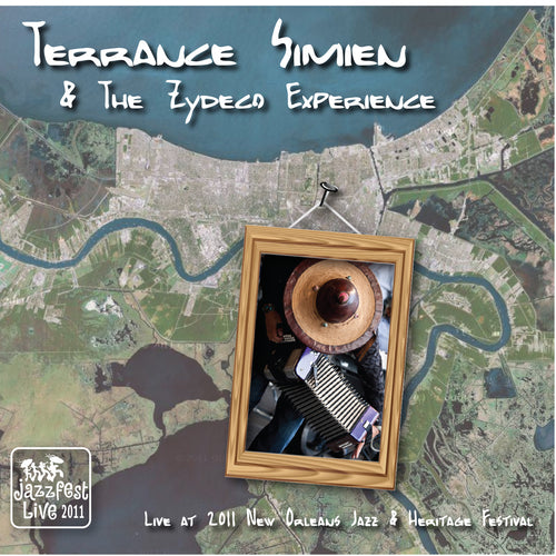 Terrance Simien & the Zydeco Experience - Live at 2011 New Orleans Jazz & Heritage Festival