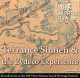 Terrance Simien & the Zydeco Experience - Live at 2007 New Orleans Jazz & Heritage Festival