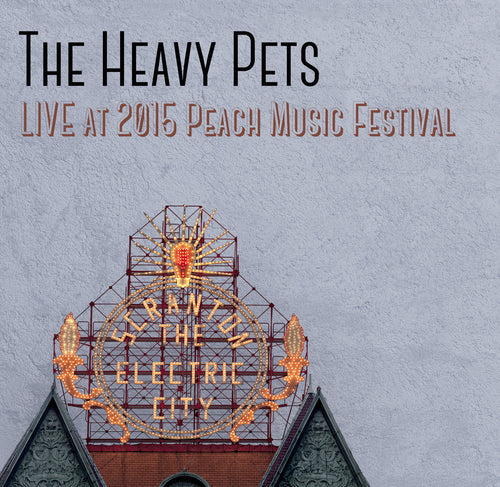 The Heavy Pets - Live at 2015 Peach Music Festival
