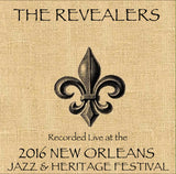 The Revealers - Live at 2016 New Orleans Jazz & Heritage Festival