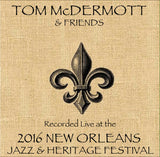 Tom McDermott   - Live at 2016 New Orleans Jazz & Heritage Festival