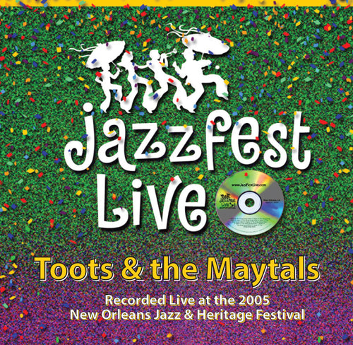 Toots & The Maytals - Live at 2005 New Orleans Jazz & Heritage Festival