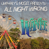 Umphrey's McGee Presents: ALL NIGHT WRONG - Live at 2014 Wanee Music Festival