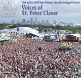 Voices Of St. Peter Claver - Live at 2009 New Orleans Jazz & Heritage Festival