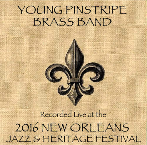 Young Pinstripe Brass Band - Live at 2016 New Orleans Jazz & Heritage Festival