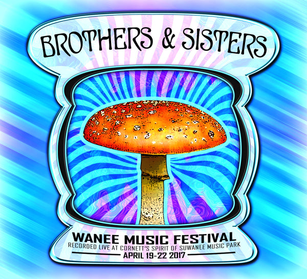 Brothers & Sisters 4/19/17 - Live at 2017 Wanee Music Festival