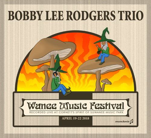 Bobby Lee Rodgers Trio - Live at 2018 Wanee Music Festival