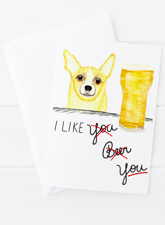 I Like You Beer Card
