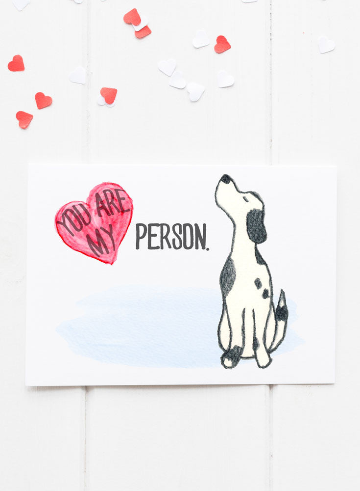 You are My Person Card Dog