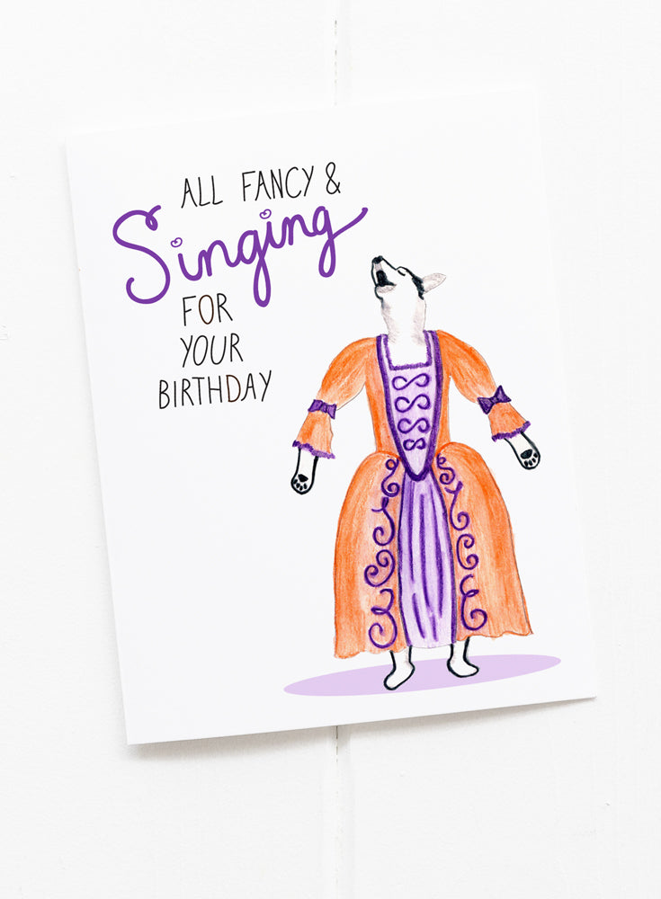 All Fancy and Singing Birthday Card