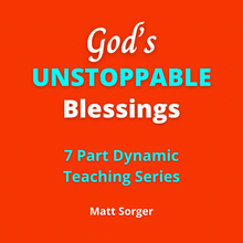 Load image into Gallery viewer, Offer #2 - God's Unstoppable Breakthrough Book & Unstoppable Blessings 7 Part MP3 Teaching Set
