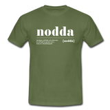 "Shirt ""Nodda Definition"", verschiedene Farben - military green"