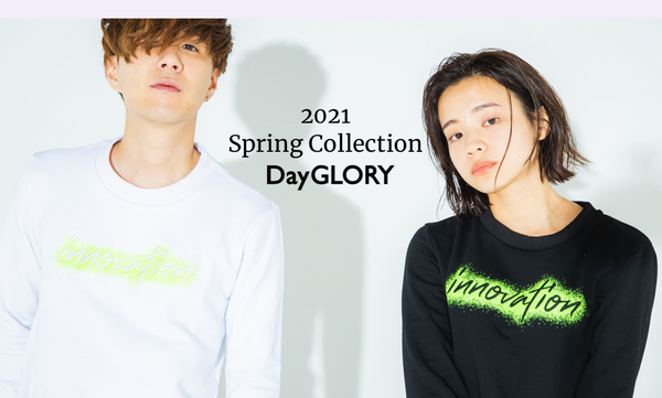 DayGLORY Spring Collection2021