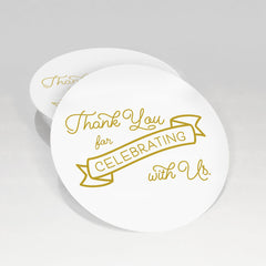Thank You for Celebrating with Us Stickers, 2 inch Dashleigh