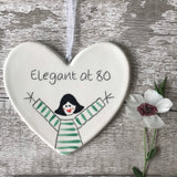 80th Birthday - Elegant at 80 - Hand Painted Ceramic Heart
