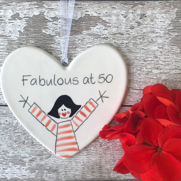 50th Birthday - Fabulous at 50 - Hand Painted Ceramic Heart