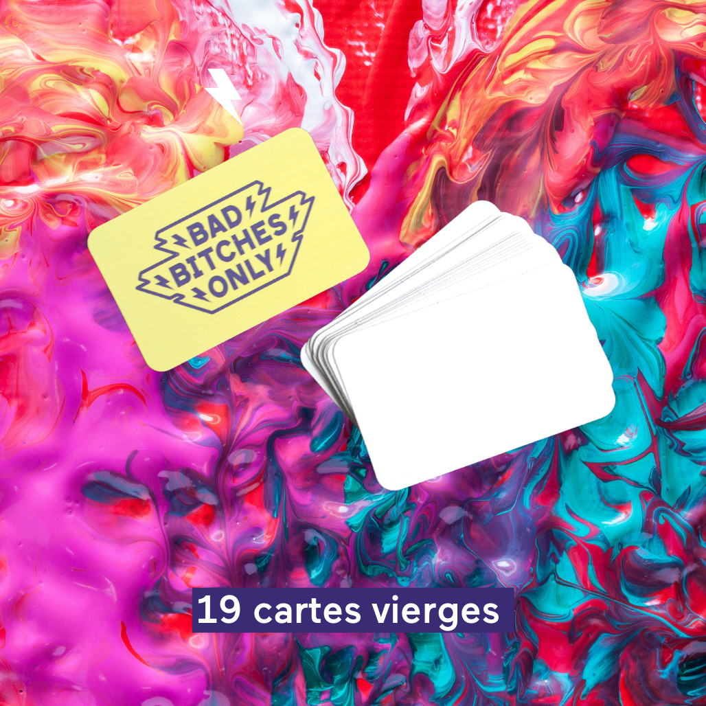 Cartes vierges & Collector | Jeu Bad Bitches Only