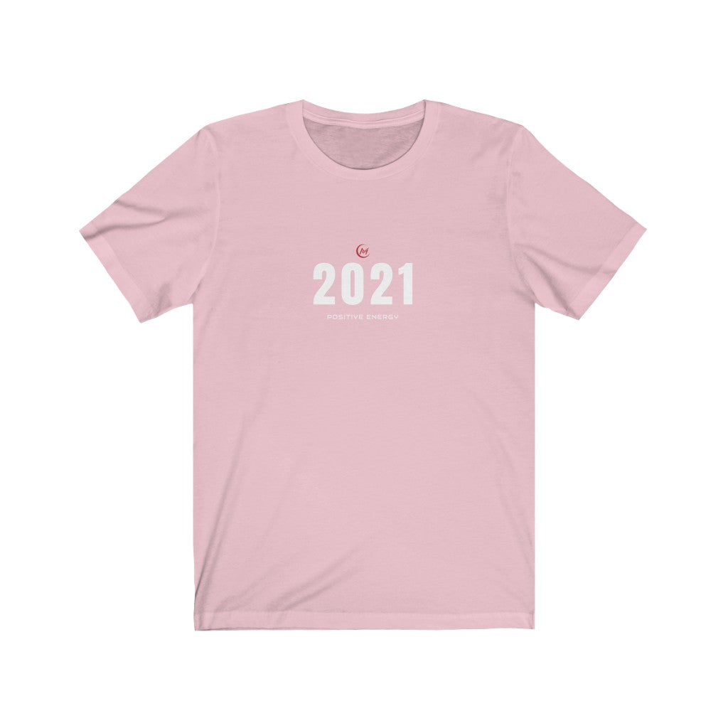 2021(Positive Energy) Unisex Short Sleeve Tee
