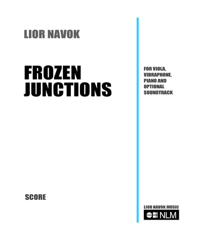 FROZEN JUNCTIONS - for vibraphone,viola and piano [booklet]