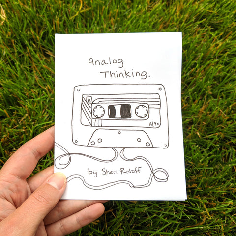 Analog Thinking Mini Zine