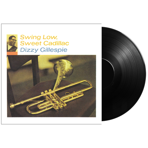 Dizzy Gillespie: Swing Low, Sweet Cadillac LP