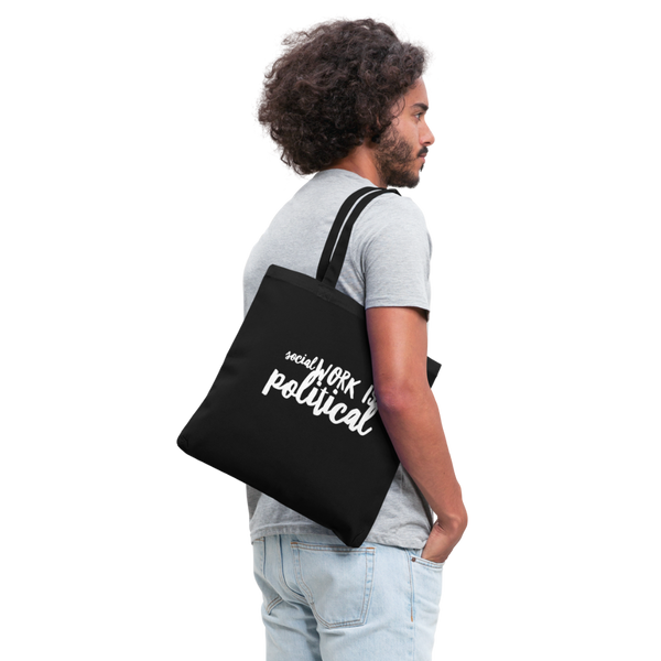 Social Work is Political Tote Bag - black