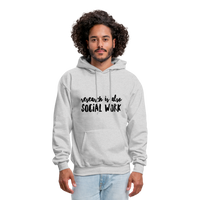 Research is also Social Work:  Men's-Cut Unisex Hoodie - ash