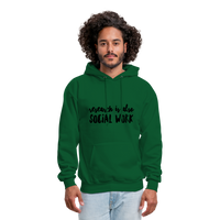 Research is also Social Work:  Men's-Cut Unisex Hoodie - forest green