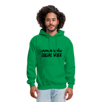 Research is also Social Work:  Men's-Cut Unisex Hoodie - kelly green