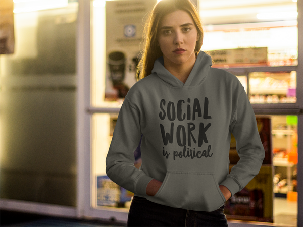Social Work is Political: Men's-Cut Unisex Hoodie
