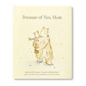 Because of You, Mum