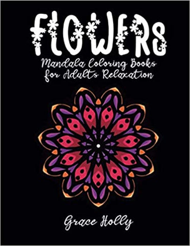 Flowers Mandala Coloring Books For Adults Relaxation