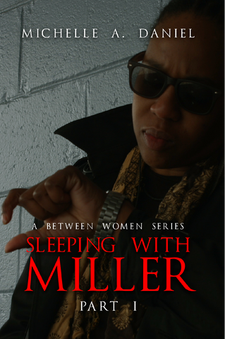 Sleeping With Miller Book SOLD OUT!