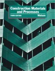 Construction Materials and Processes, Third Edition, 1986