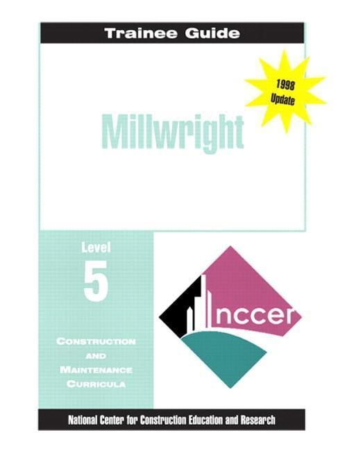 Millwright Level 5 Trainee Guide