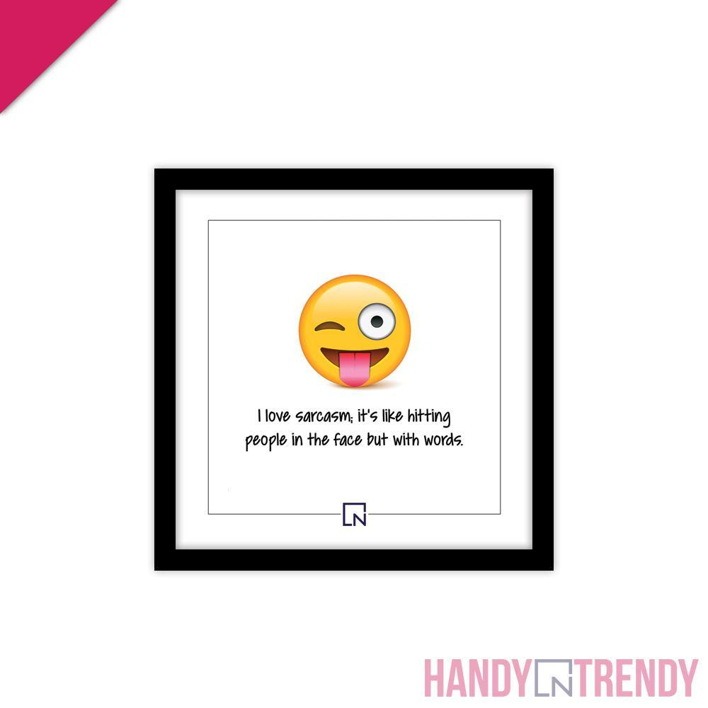 Wall Frame - I am like Sarcasm - HandynTrendy Shop