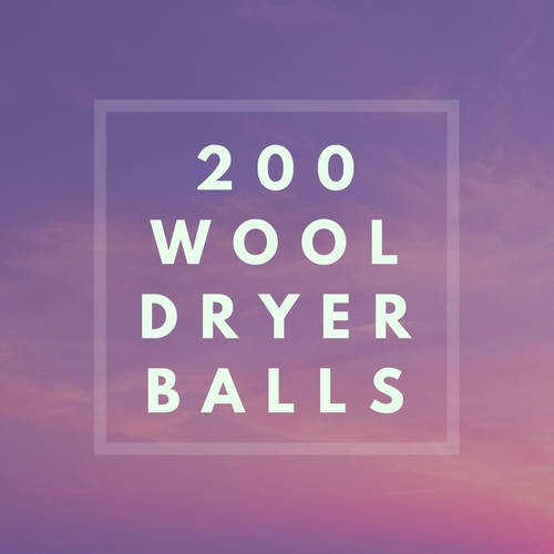 200 Organic Wool Dryer Balls - Bulk Discount