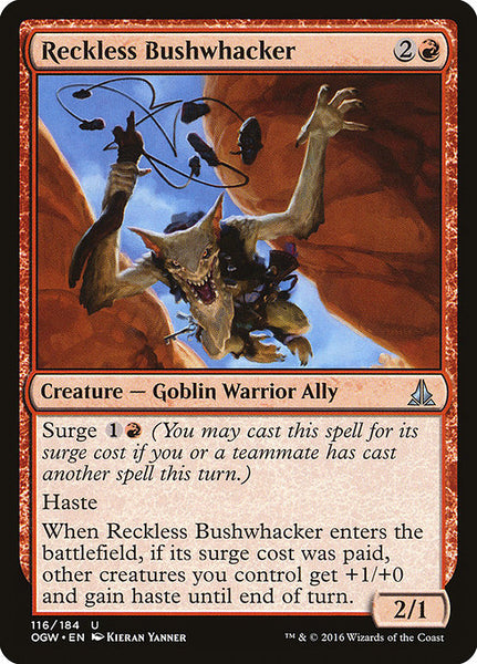 Reckless Bushwhacker [OGW]